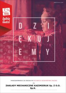 Vielen Dank für Ihre Teilnahme an der neunzehnten Ausgabe des Edles Geschenk für Zakłady Mechaniczne Kazimieruk